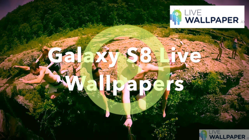 Galaxy S8 Live Wallpapers Featured Image